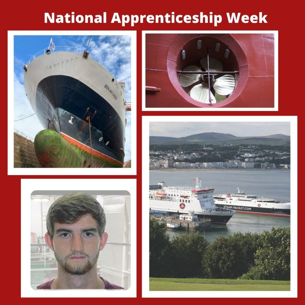 National Apprenticeship Week montage with a photo of the Isle of Man Steam Packet Company fleet in Douglas Harbour, a red engine fan, the Ben-my-Chree in dry dock and  Steam Packet Company Apprentice Engineer James Clugston.
